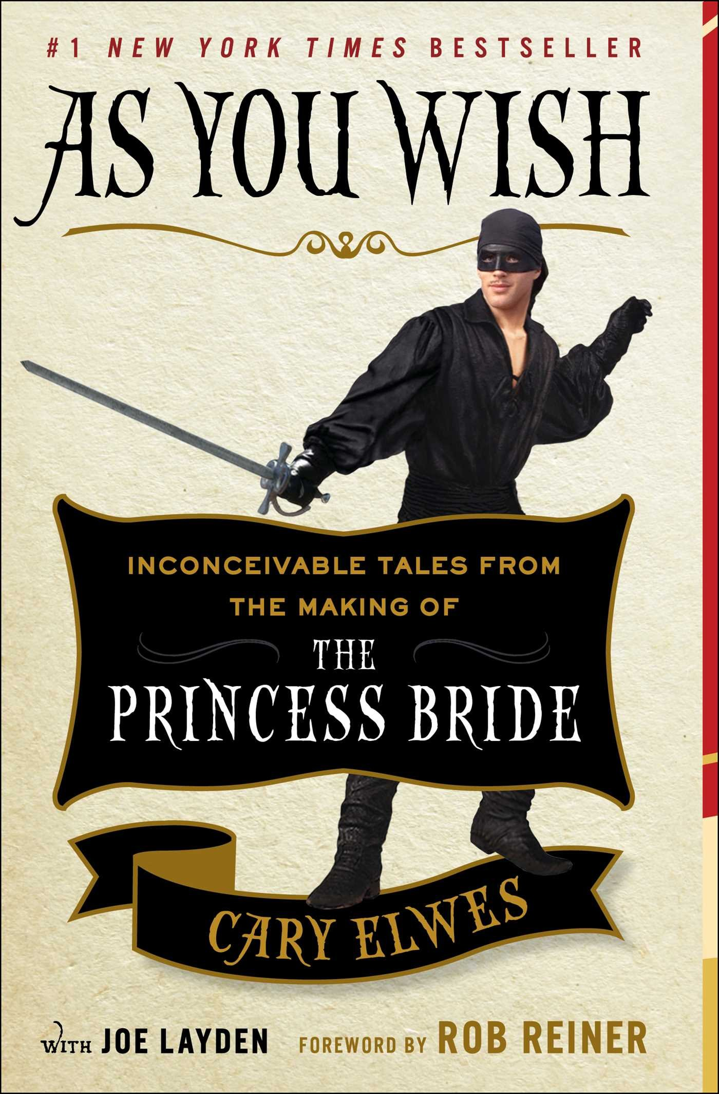 The Princess Bride - Cary Elwes - As You Wish   visit beautifulbooks.info for more...