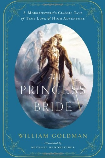 The Princess Bride Illustrated Edition