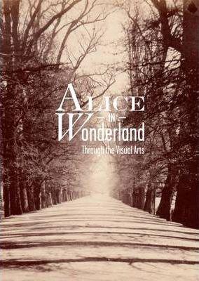 Alice Through The Visual Arts