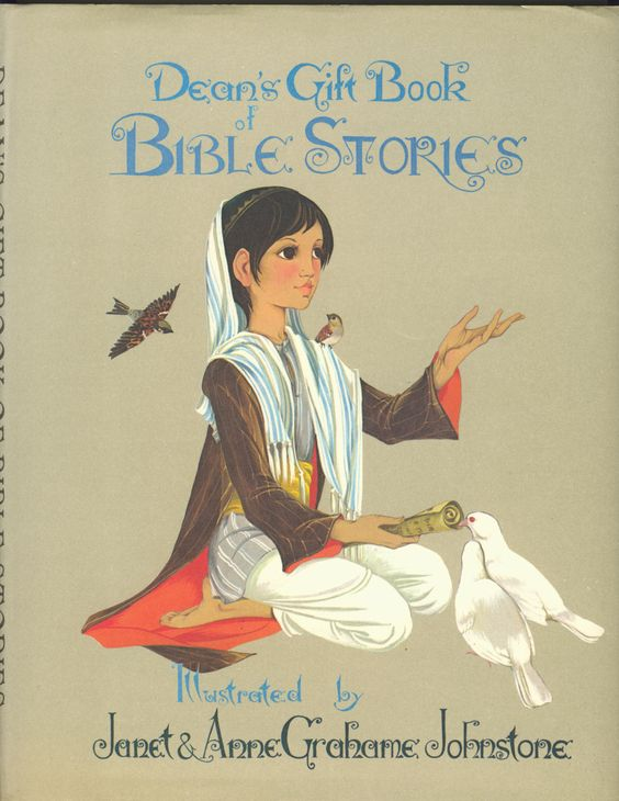 Janet Anne Grahame Johnstone Deans Gift Book of Bible Stories
