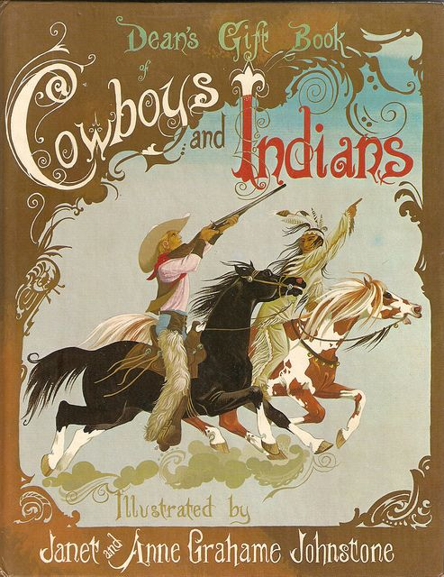 Janet Anne Grahame Johnstone Deans Gift Book of Cowboys and Indians