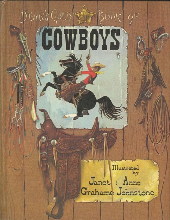 Janet Anne Grahame Johnstone Deans Gold Star Book of Cowboys