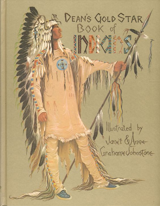 Janet Anne Grahame Johnstone Deans Gold Star Book of Indians