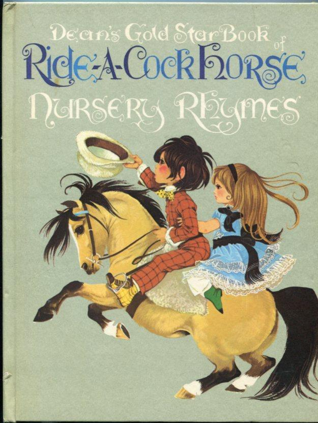 Janet Anne Grahame Johnstone Deans Gold Star Book of Ride A Cock Horse Nursery Rhymes