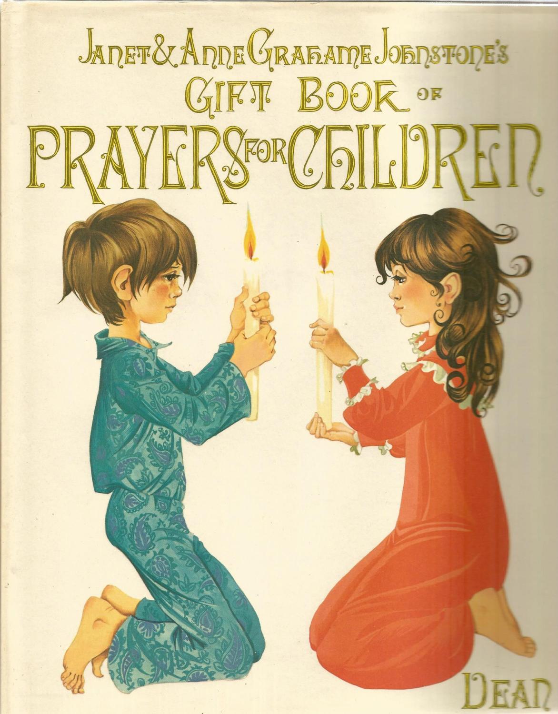 Janet Anne Grahame Johnstone JAGJ Gift Book of Prayers for Children