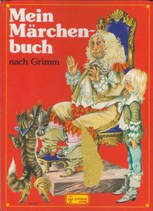 Janet Anne Grahame Johnstone Mein Märchen buch nach Grimm