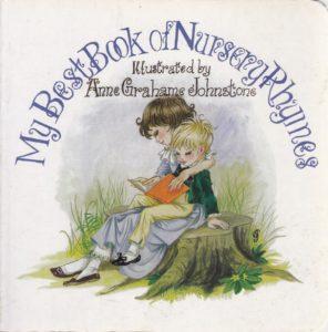 Janet Anne Grahame Johnstone My Best Book of Nursery Rhymes