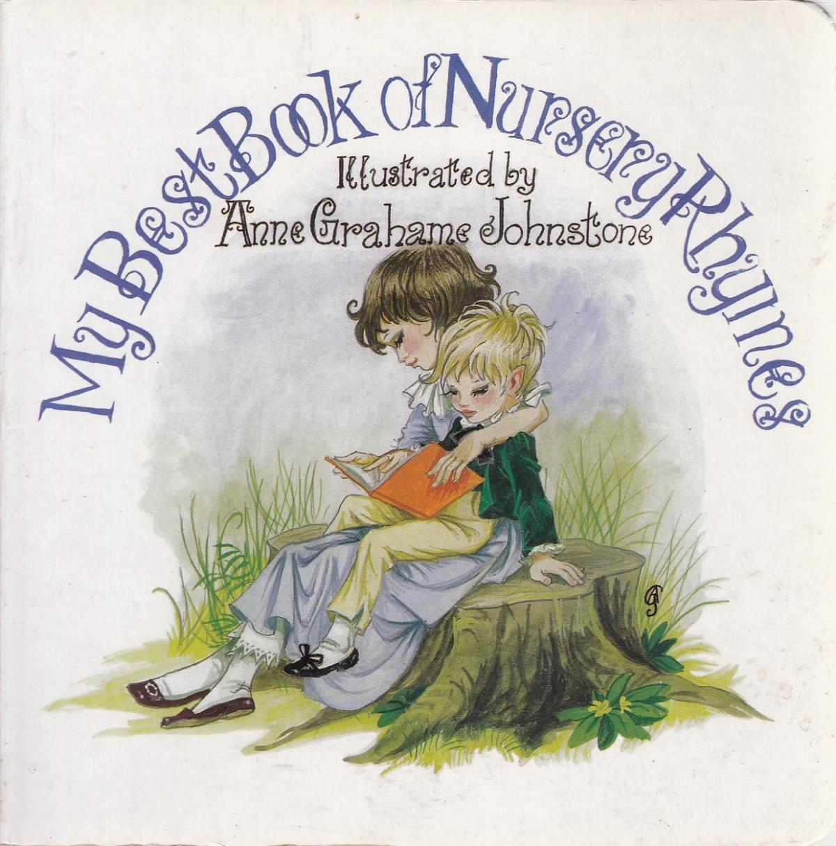 Janet Anne Grahame Johnstone My Best Book of Nursery Rhymes