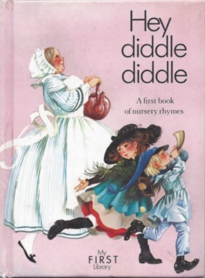 Janet Anne Grahame Johnstone My First Library Hey Diddle Diddle