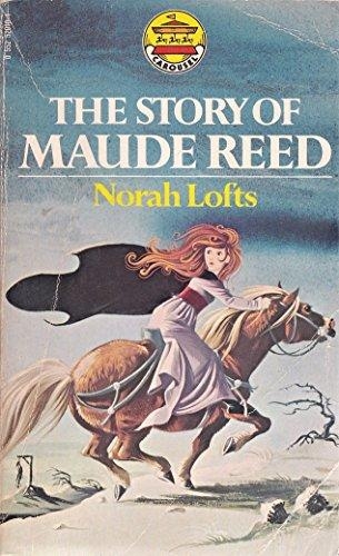 Janet Anne Grahame Johnstone Norah Logts The Story of Maude Reed