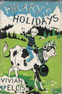 Janet Anne Grahame Johnstone Vivian Ellis Hilarys Holidays