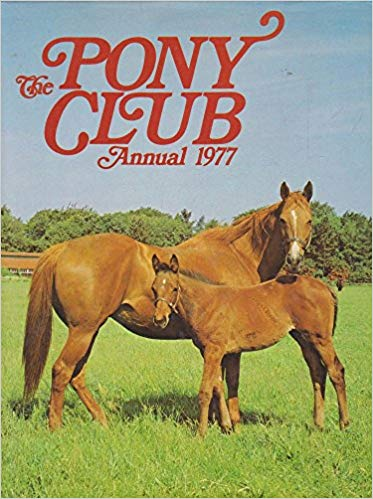 Grahame Johnstone Pony Club Annual 1977