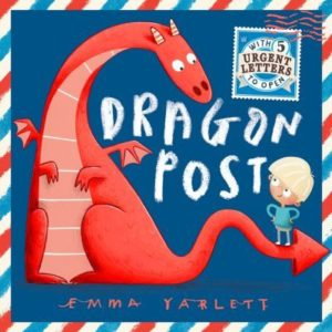 Dragon Post by Emma Yarlett