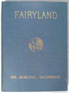 Ida Rentoul Outhwaite Fairyland 1st ed
