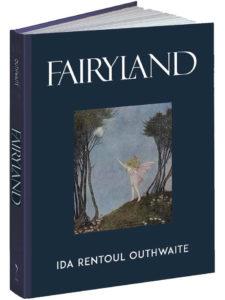 Ida Rentoul Outhwaite Fairyland Calla Editions cover