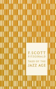 F Scott Fizgerald Foiled Tales of the Jazz Age