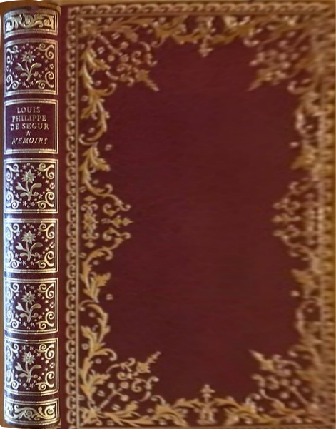 FS full louis philippe de segur memoirs cover