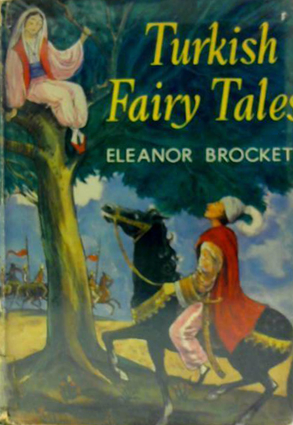 Muller Turkish Fairy Tales Brockett