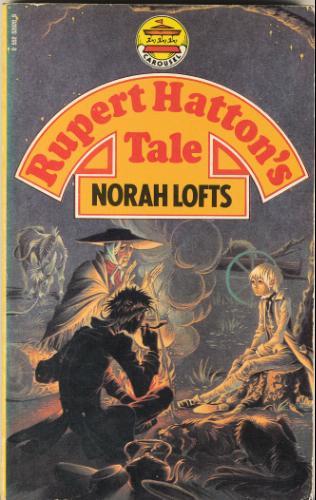 Norah Lofts Rupert Hattons Tale GJT