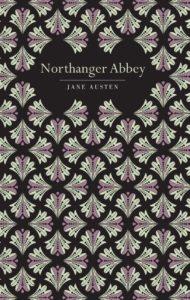chiltern classics jane austen northanger abbey