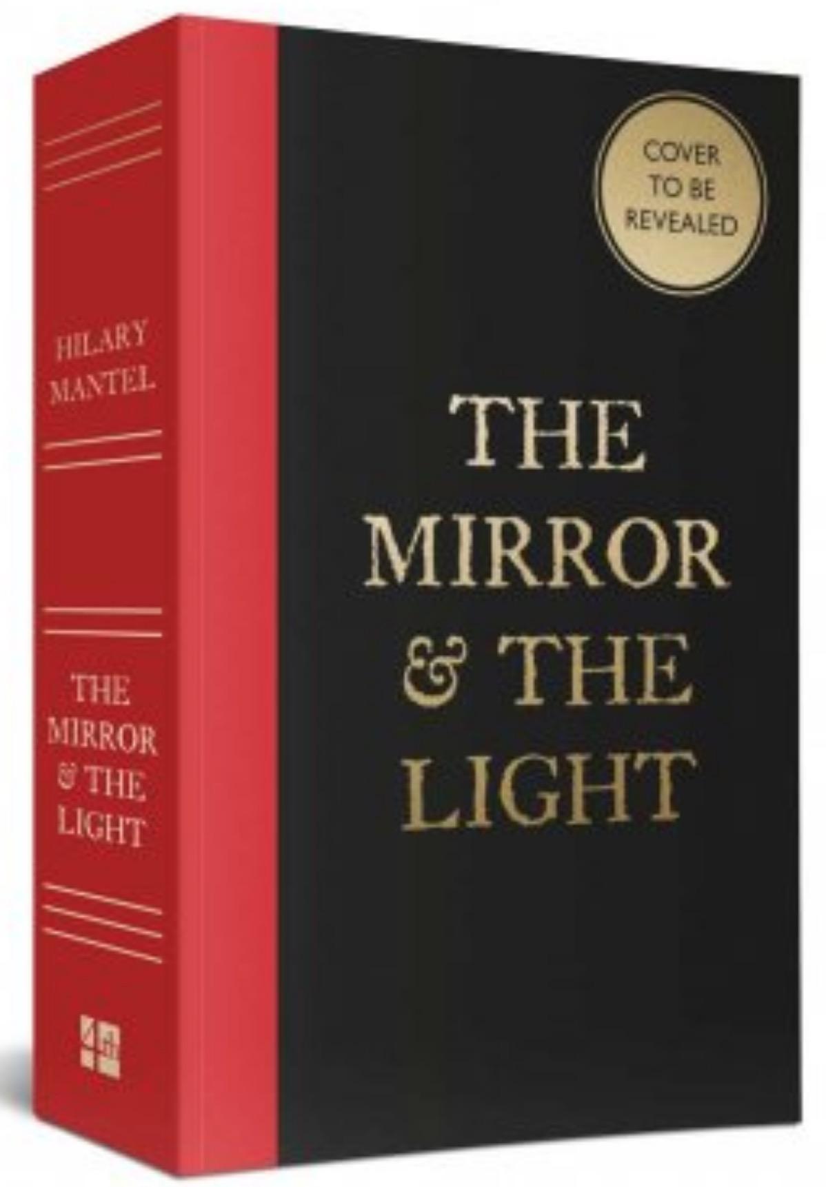 hilary mantel mirror light tease cover ltd