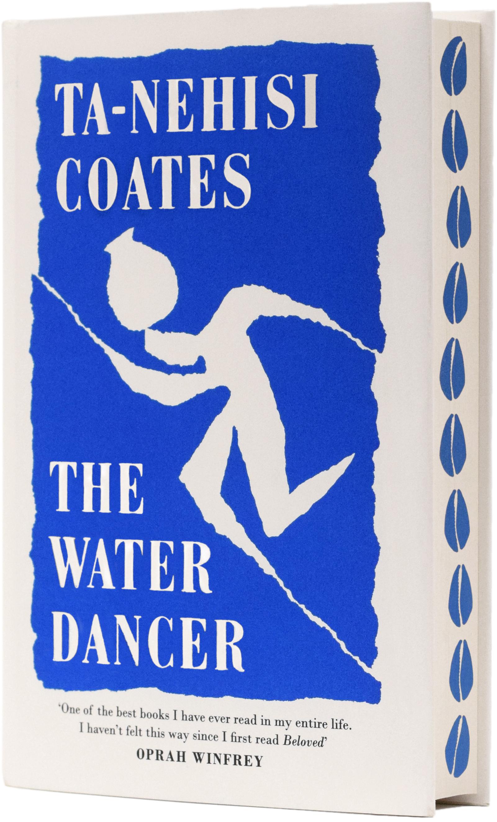 ta nehisi coates the water dancer foyles sprayed edges