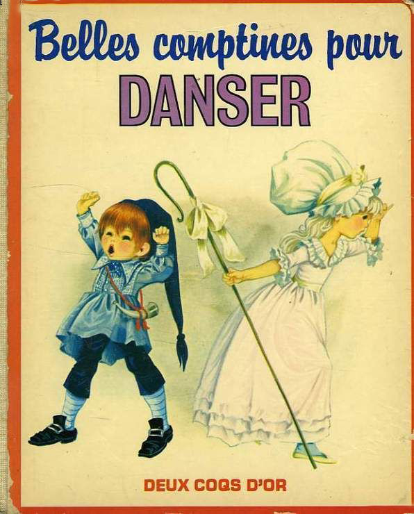 GJT French Belles comptines pour danser little ones book of nursery rhymes deux coqs dor 1981