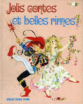 GJT French Jolis Contes Et Belles Rimes gift book of nursery rhymes