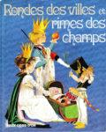 GJT French Rondes des villes et rimes des champs deux coqs dor 1979 Deans new gift book 1983 271920451X