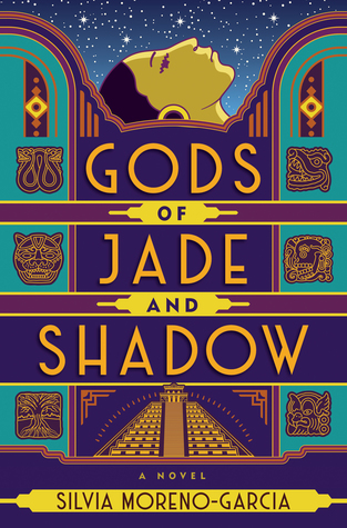 silvia moreno garcia gods of jade and shadow