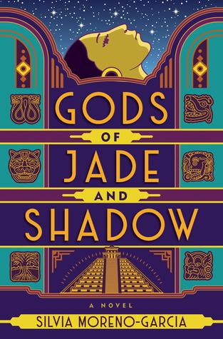 silvia moreno garcia gods of jade and shadow