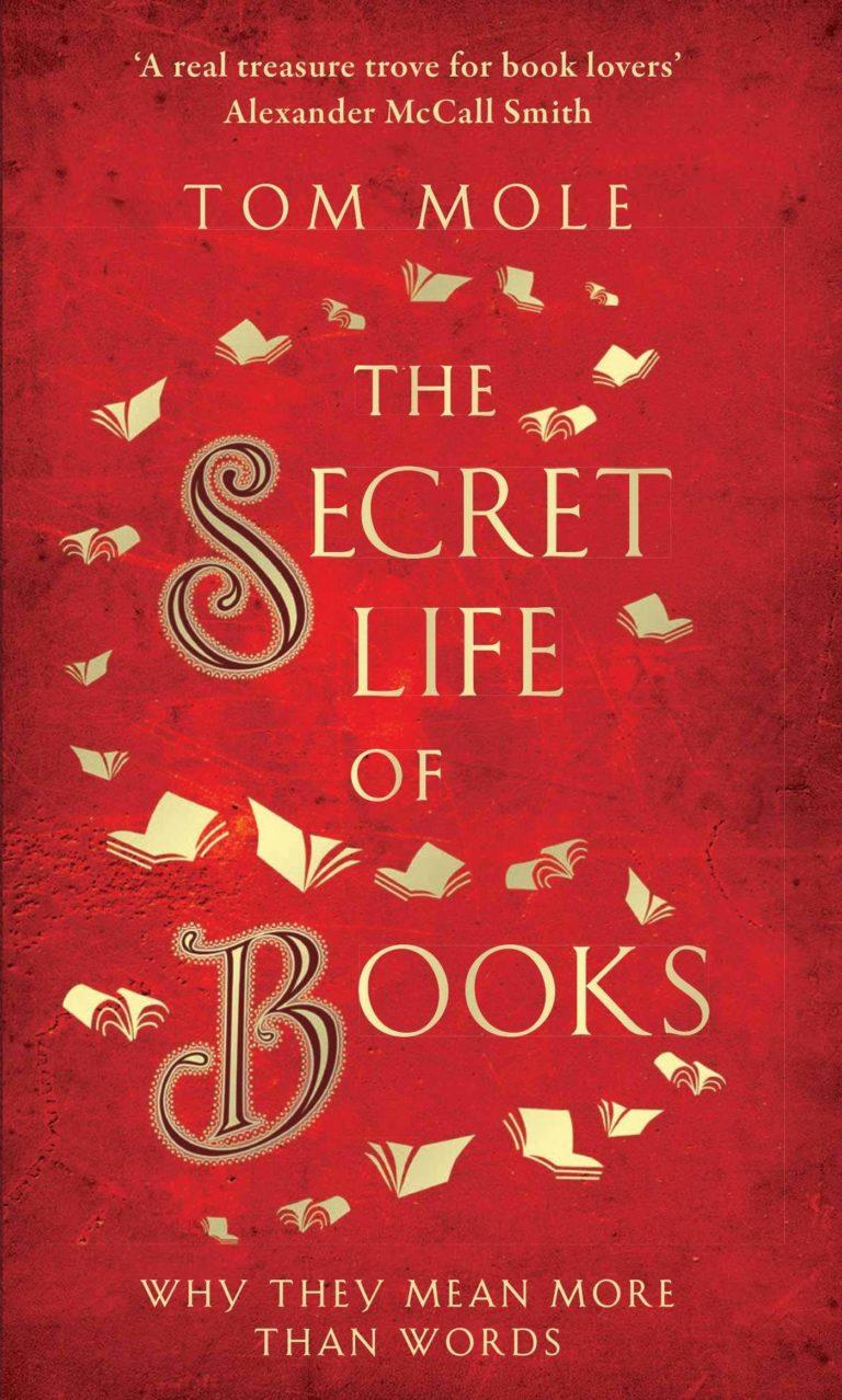 the secret life of books tom mole cover