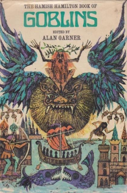 Hamish Hamilton Book of Goblins Alan Garner