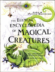 Matthews Element Encyclopedia of Magical Creatures