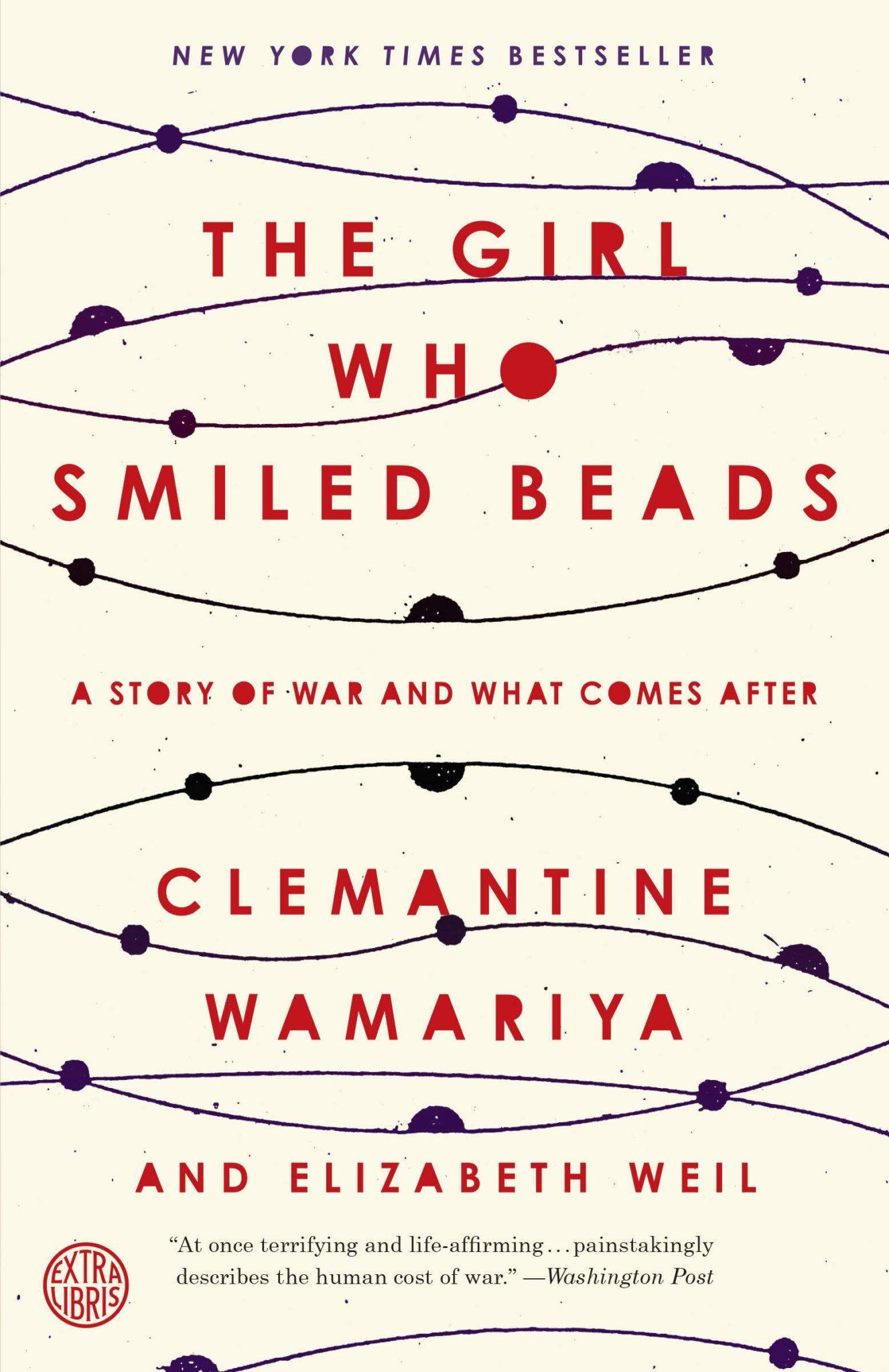 The Girl Who Smiled Beads Clemantine Wmariya