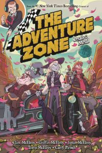 McElroy Adventure Zone 3 Petals to the Metal