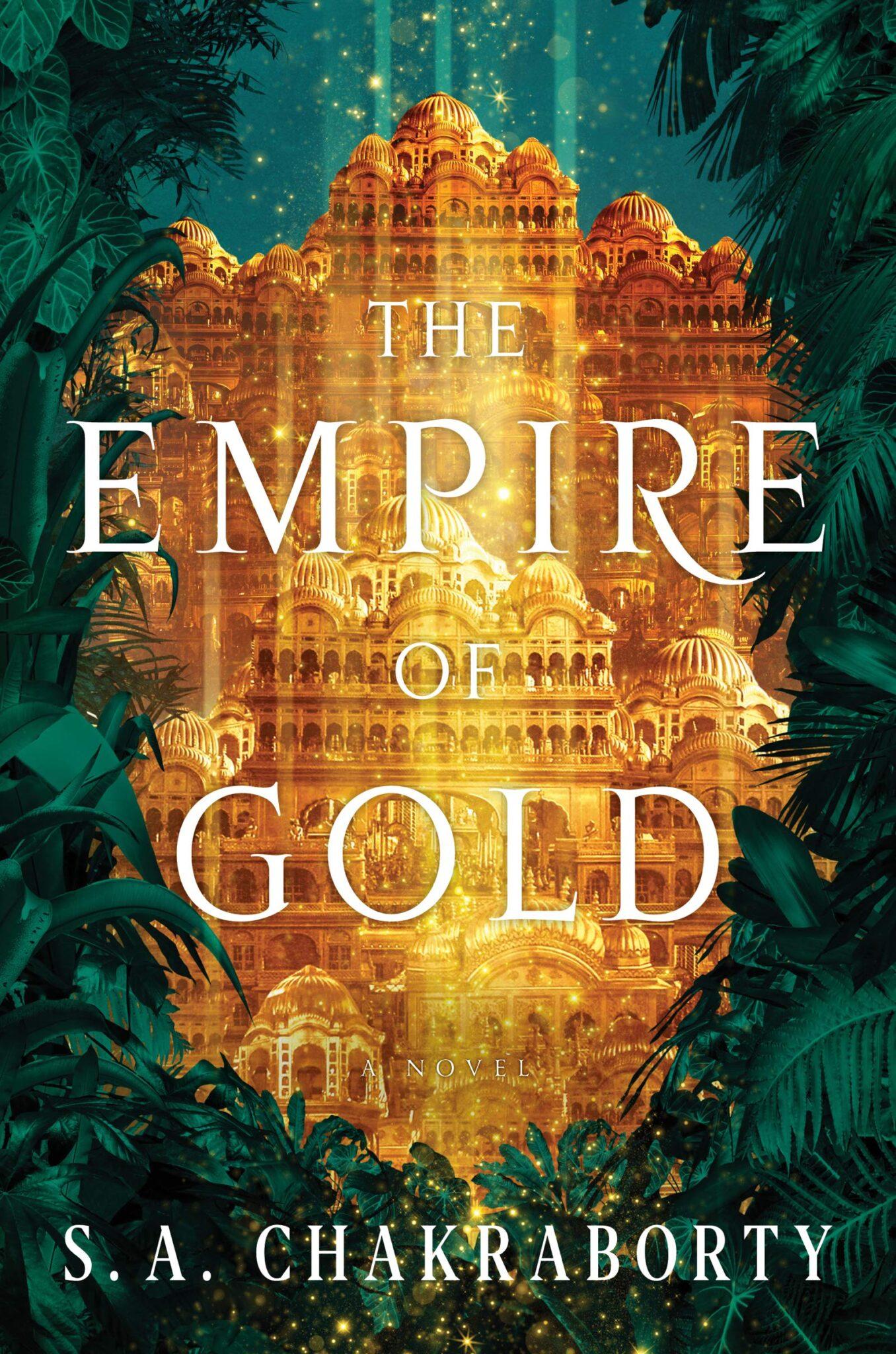 chakraborty empire of gold