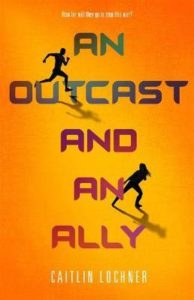 an outcast and an ally lochner