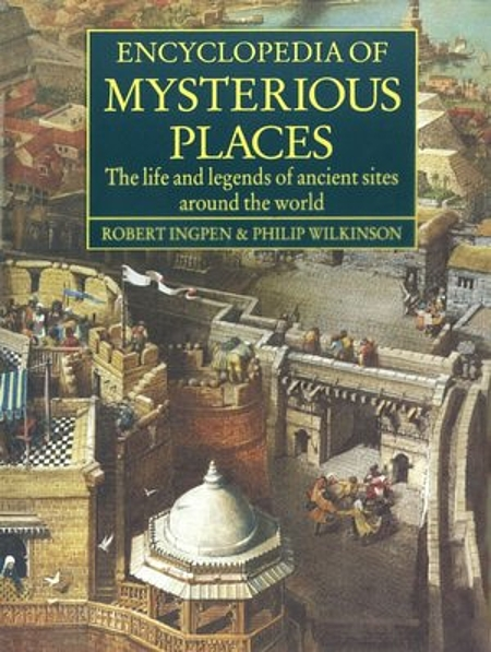 encyclopedia mysterious places ingpen