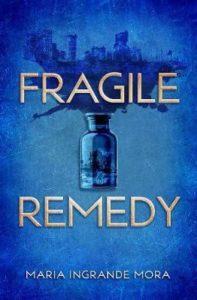 fragile remedy mora