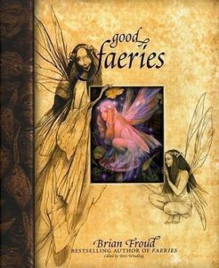 good fairies bad fairies froud