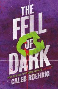 caleb roehrig fell of dark