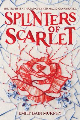 emily bain murphy splinters of scarlet