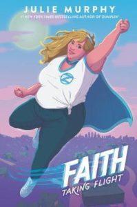 julie murphy faith taking flight