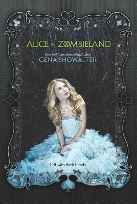 gena showalter alice in zombieland