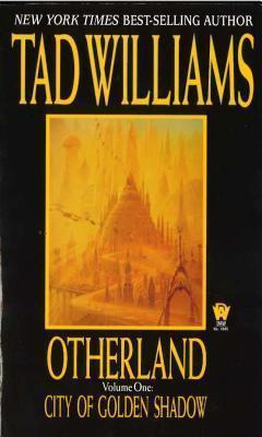 tad willams otherland vol 1 city golden shadow