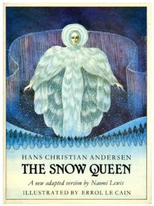 Snow Queen illustrated by Errol Le Cain