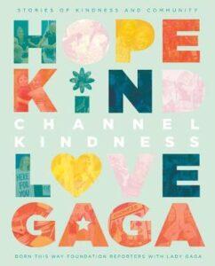gaga channel kindness