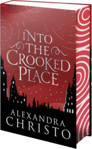 into the crooked place alexandra christo sprayed sm