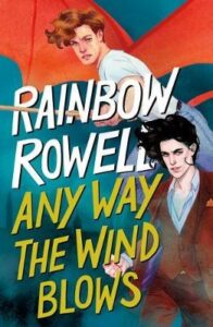 rowell any way the wind blows